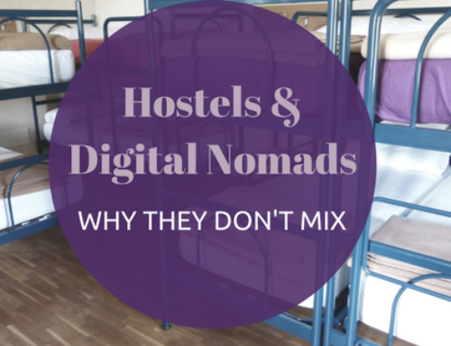 Why Hostels and Digital Nomads Don't Mix.