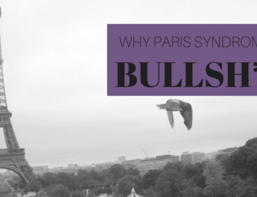 Why Paris Syndrome is BS.