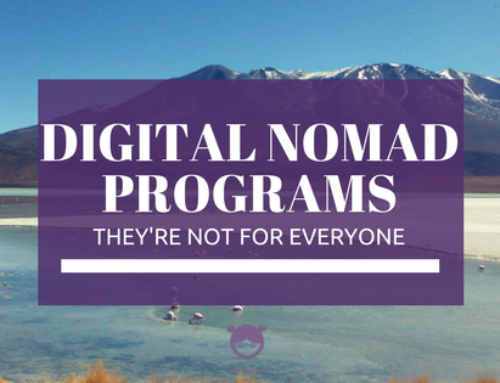 Digital Nomad Programs: Why they aren't for everyone