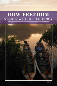 How Freedom Starts with Dependency