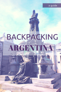 Backpacking in Argentina - Pinterest