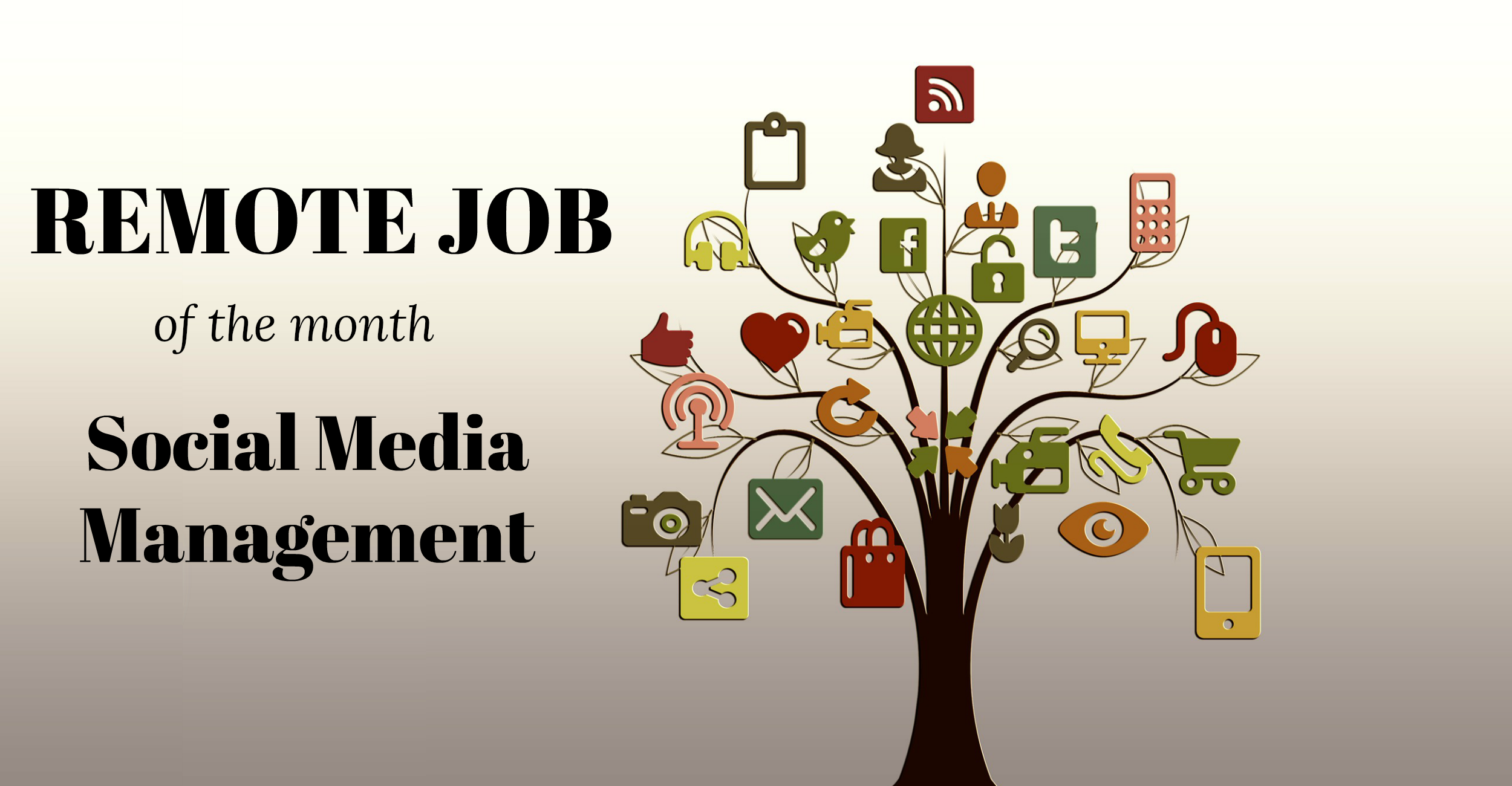 Remote Job of the Month, Social Media Management