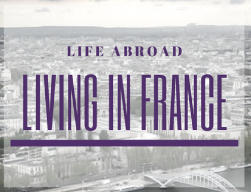 Life Abroad: Living in France