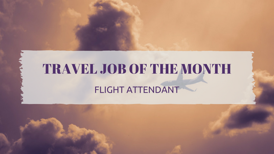 Travel Job of the Month