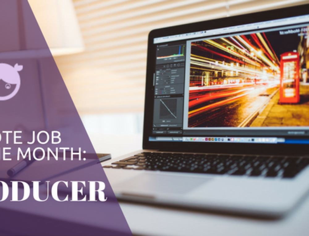 Remote Job of the Month: Producer