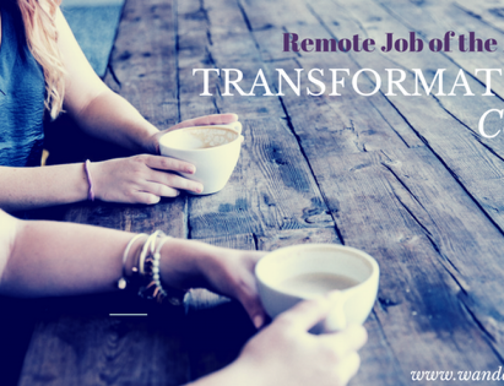 Remote Job of the Month – Transformation Coach