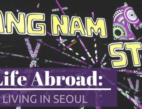 Life Abroad: Living in Seoul, South Korea