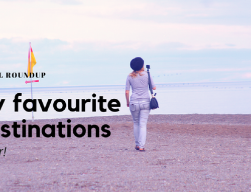 Travel Roundup 1: My Favourite Destinations (So Far!)