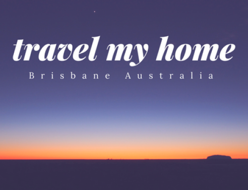 Travel My Home: Brisbane